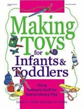Making Toys for Infants and Toddlers: Using Ordinary Stuff for Extraor-ExLibrary