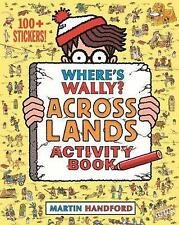 Where's Wally Book: WHERE'S WALLY? ACROSS LANDS Activity - inc. Stickers - NEW
