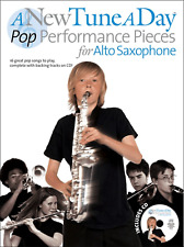 A NEW TUNE A DAY: POP PERFORMANCE PIECES - Alto Saxophone Sheet Music Book & CD