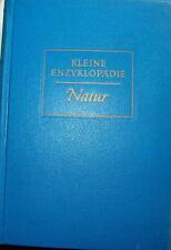 Kleine Enzyklopädie Natur Tiere Chemie Physik Pflanze Welt