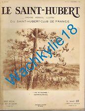 Le Saint-Hubert 12/1936 Chasse Palombes