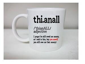 Thi Anall Yorkshire Meaning Dictionary Fun joke tea,coffee Gift idea mug