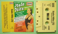 MC Musicassetta ITALO HITS (3) Gesungene Aufnahmen gemany no lp cd dvd vhs