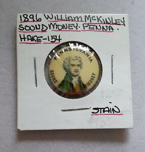 1896 William McKinley Sound Money PA President political campaign button pin