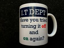 NEW funny novelty IT computer department switch it off and on again mug BNIB