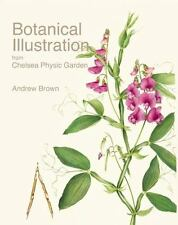 Botanical Illustration from Chelsea Physic Garden, , Brown, Andrew, New, 2015-05