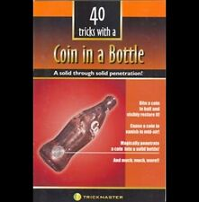 40 TRICKS WITH A COIN IN A BOTTLE (FOLDING COIN) BOOKLET ONLY MAGIC TRICK COINS