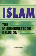 Islam The Misunderstood Religion
