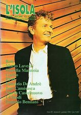 L'ISOLA CHE NON C'ERA 1998 CIAO 2001 PFM RON BENNATO DE ANDRE' LAVEZZI MANNOIA