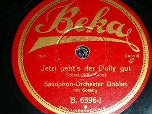Dobbri WENN EIN FRÄULEIN KEINEN HERRN HAT / DOLLY GUT Beka Schellackplatte Riss!