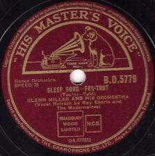 """1942 GLENN MILLER ORCHESTRA 78 """" SLEEP SONG / SWEET ELOISE"""" UK HMV BD 5779 V+/E-"""