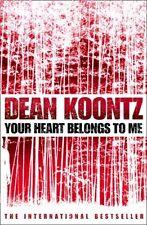 Your Heart Belongs To Me - Dean Koontz - Large Paperback - 20% Bulk Discount