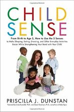 Child Sense: From Birth to Age 5, How to Use the 5