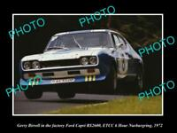 OLD LARGE HISTORIC PHOTO OF GERRY BIRRELL & HIS FORD CAPRI NURBURGRING 1972