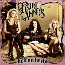 Pistol Annies, Hell On Heels, Excellent CD