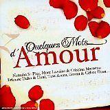 DIVERS (Natasha ST PIERRE, Marc LAVOINE, - Quelques mots d'amour - CD Album