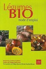 Légumes Bio mode d'emploi de Cupillard, Emmanuel, Cupillar... | Livre | état bon