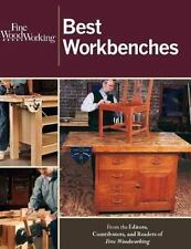 Fine Woodworking: Fine Woodworking Best Workbenches by Fine Woodworking...