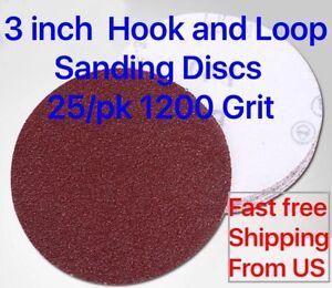 3 inch  Hook and Loop Sanding Discs 25/pk 1200 Grit