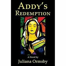 Addy's Redemption by Ormsby, Juliana