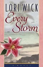 Every Storm by Lori Wick (2004, Paperback)