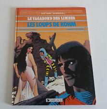 Ed. Dargaud   EO LE VAGABOND DES LIMBES les loups de Kohm