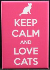Keep Calm and Love Cats Fridge / Locker Magnet. Pink