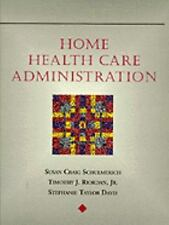 Home Health Care Administration