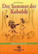 Der Sommer der Kobolde: Geschichten vom kleinen Volk von Astrid Zenses