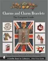 Charms and Charm Bracelets: The Complete Guide by Schwartz, Joanne