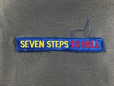 US Army Seven Steps To Hell Tab Patch German Made 7th Army 780R