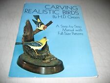 Carving Realistic Birds A Step-by-Step Manual with Full-Size Patterns HD Green