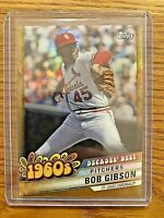 BOB GIBSON 2020 Topps Series 2 Silver Decades Best Chrome Gold #DBC-14 SP 9/50