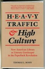 HEAVY TRAFFIC & HIGH CULTURE by Bonn, rare US publishing history hardcover in DJ