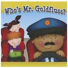 Who's Mr. Goldfluss? (Little Birdie Readers, 1-2)
