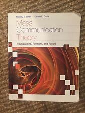 Mass Communication Theory : Foundations, Ferment and Future 6th Edition