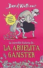 Increble historia de la abuelita gnster (Spanish Edition)