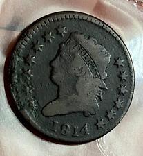 US Large Cent 1814 ( CHECK ITEM DESCRIPTION FOR POSTAGE!)