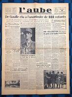 La Une Du Journal L'aube 14 Novembre 1945 De Gaulle Élu Chef Du Gouvernement