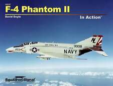 F-4 Phantom II in Action, Vietnam fighter (2015 edition) (Squadron Signal 10237)