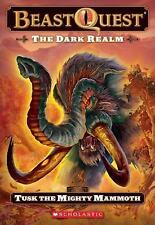 The Beast Quest #17: Dark Realm: Tusk the Might Mammoth: Tusk The Migh-ExLibrary