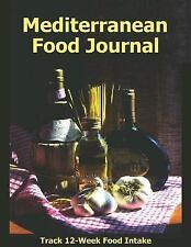 Mediterranean Food Journal : Track Your 12 Week Food Intake in This...