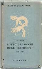 Joseph Conrad SOTTO GLI OCCHI DELL'OCCIDENTE Bompiani 1952
