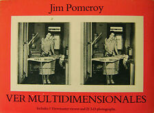 Jim Artist Book Pomeroy / Stereo Views Ver Multidimensionales First Edition 1988