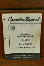 International Harvester Farmall Mccormick No. 2-MH Corn Picker Owners Manual