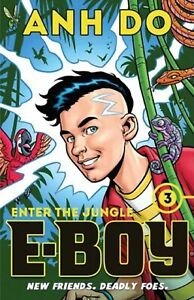 Enter the Jungle (Book 3) by Anh Do, Chris Wahl