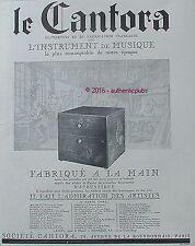 PUBLICITE CANTORA INSTRUMENT DE MUSIQUE LUTHERIE GILBERT PIANO DE 1929 FRENCH AD