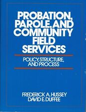 Probation, Parole and Community Field Services: Policy Structure First Edition!