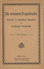 """""""Duckefedd, Christejahn"""" Us minnen Dagebuche. Gedichte in Casseläner Mundart."""