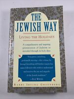 The Jewish Way Living the Holidays by Irving Greenberg Paperback 1993